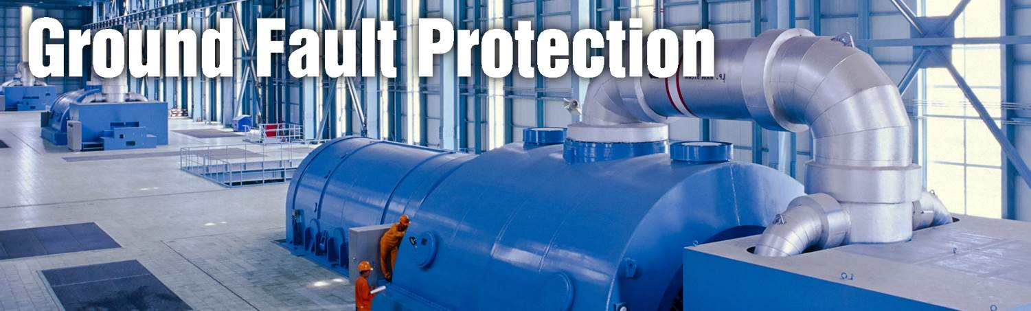 Ground fault motor and generator protection for Motor ground fault protection